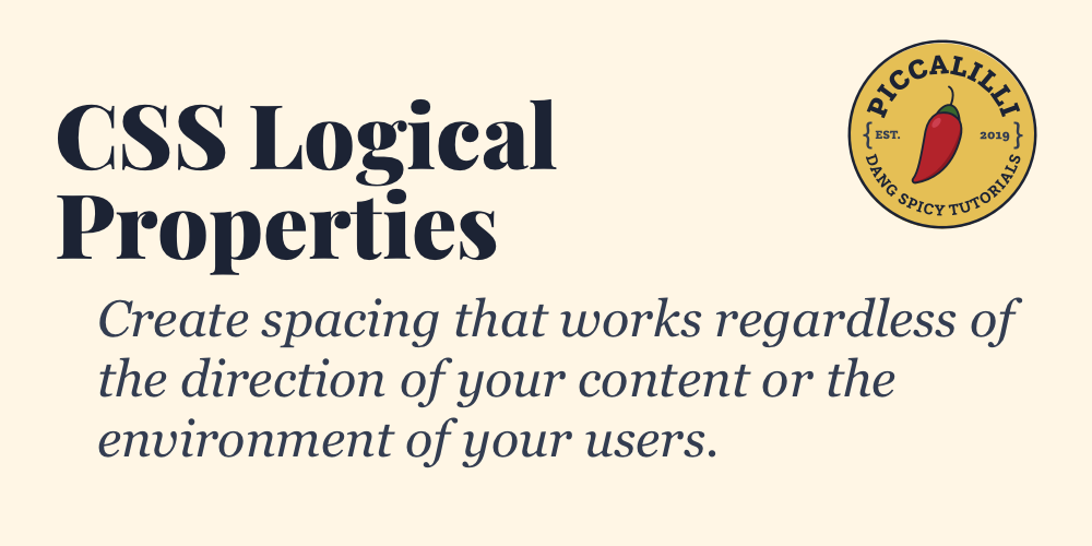 CSS Logical Properties - Piccalilli